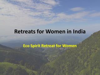 Retreats for Women in India