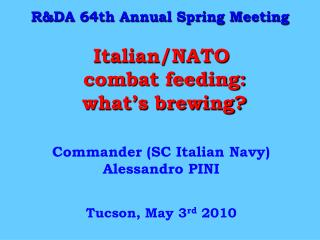 Italian/NATO  combat feeding:  what's brewing?