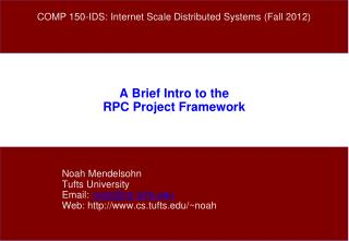 A Brief Intro to the RPC Project Framework