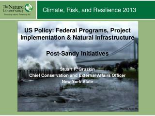 Climate, Risk, and Resilience 2013