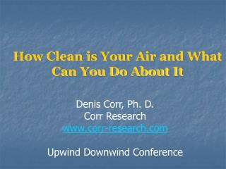 How Clean is Your Air and What Can You Do About It