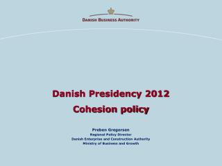 Danish Presidency 2012 Cohesion policy