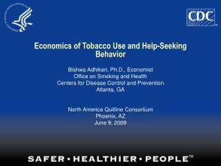 Economics of Tobacco Use and Help-Seeking Behavior