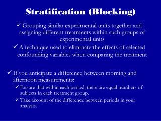 Stratification (Blocking)