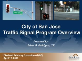 City of San Jose  Traffic Signal Program Overview