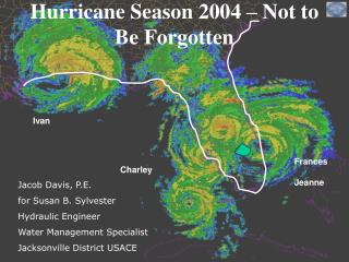 Hurricane Season 2004 – Not to Be Forgotten