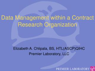 Data Management within a Contract Research Organization
