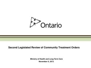 Second Legislated Review of Community Treatment Orders