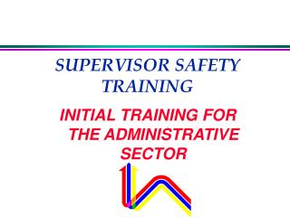 SUPERVISOR SAFETY TRAINING