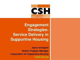 Engagement Strategies: Service Delivery in Supportive Housing