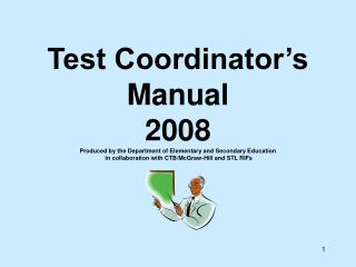 2008 MAP  Test Coordinator's Manual  (TCM)