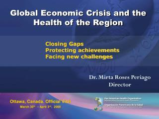Global Economic Crisis and the Health of the Region