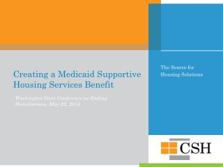 Creating a Medicaid Supportive Housing Services Benefit