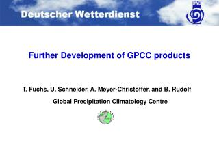 Further Development of GPCC products