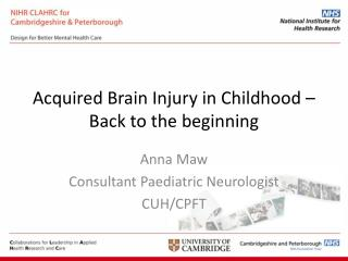 Acquired Brain Injury in Childhood – Back to the beginning