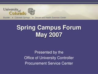 Spring Campus Forum May 2007