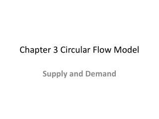 Chapter 3 Circular Flow Model