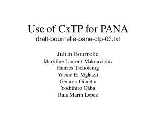 Use of CxTP for PANA draft-bournelle-pana-ctp-03.txt