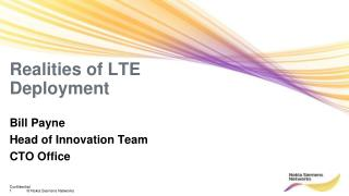 Realities of LTE Deployment