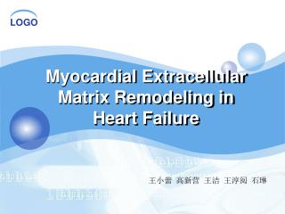 Myocardial Extracellular Matrix Remodeling in Heart Failure