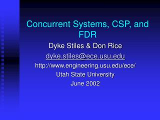 Concurrent Systems, CSP, and FDR