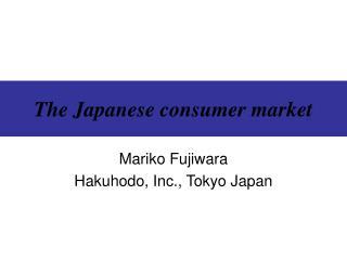 The Japanese consumer market