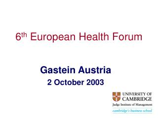 6 th  European Health Forum