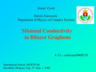 Minimal Conductivity  in Bilayer Graphene