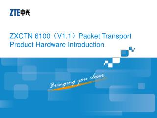 ZXCTN 6100 ( V1.1 ) Packet Transport Product Hardware Introduction