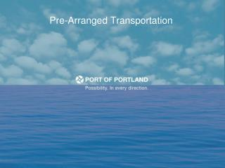 Pre-Arranged Transportation