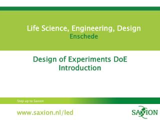 Life Science, Engineering, Design    Enschede