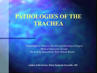 PATHOLOGIES OF THE TRACHEA