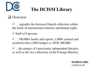 The DCISM Library