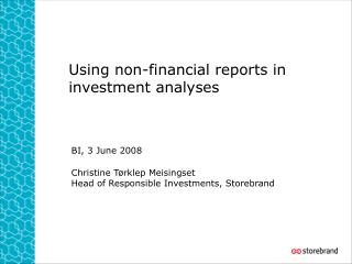 Using non-financial reports in investment analyses