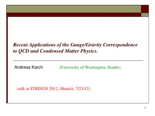 Recent Applications of the Gauge/Gravity Correspondence to QCD and Condensed Matter Physics.