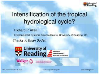 Intensification of the tropical hydrological cycle?