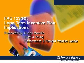 FAS 123(R): Long-Term Incentive Plan Implications
