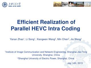 Efficient Realization of  Parallel HEVC Intra Coding