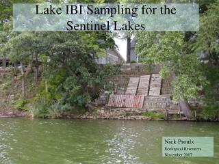 Lake IBI Sampling for the Sentinel Lakes