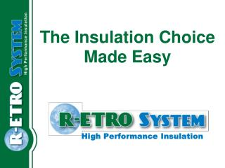 The Insulation Choice Made Easy