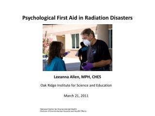 Psychological First Aid in Radiation Disasters