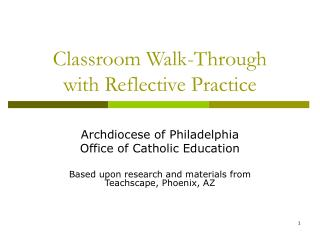 Classroom Walk-Through with Reflective Practice
