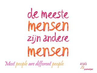 Most  people  are different  people