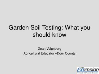Garden Soil Testing: What you should know