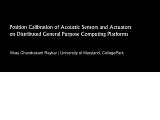 Position Calibration of Acoustic Sensors and Actuators