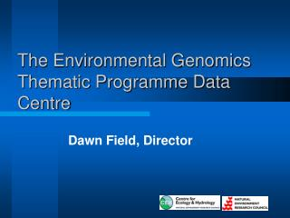 The Environmental Genomics Thematic Programme Data Centre