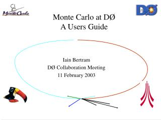 Monte Carlo at DØ A Users Guide