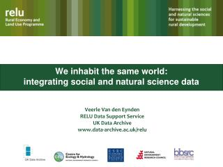 We inhabit the same world:  integrating social and natural science data