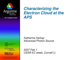 Characterizing the Electron Cloud at the APS