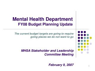 Mental Health Department FY08 Budget Planning Update